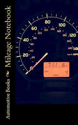 Bog, paperback Mileage Notebook af Automotive Accessories Books
