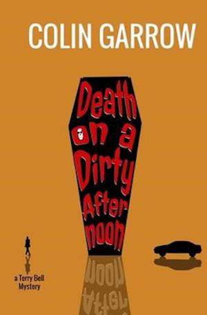 Bog, paperback Death on a Dirty Afternoon af Colin Garrow