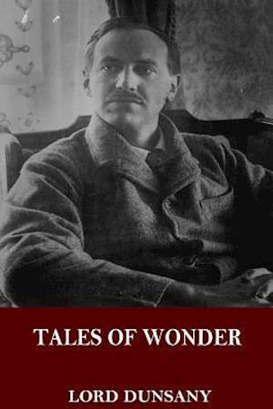 Bog, paperback Tales of Wonder af Lord Dunsany