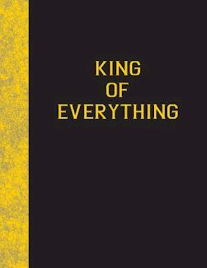 Bog, paperback King of Everything af Ij Publishing LLC