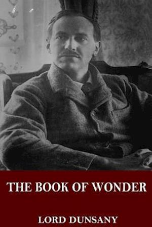 Bog, paperback The Book of Wonder af Lord Dunsany