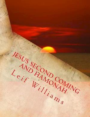 Bog, paperback Jesus Second Coming and Hamonah af Leif Williams