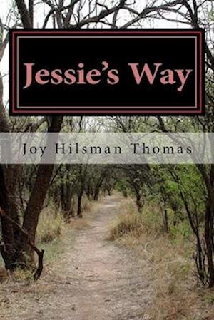 Bog, paperback Jessie's Way af Joy Hilsman Thomas