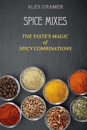 Bog, paperback Spice Mixes af Alex Cramer
