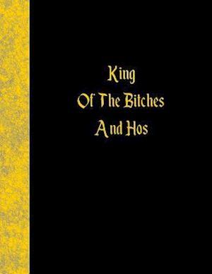 Bog, paperback King of the Bitches and Hos af Ij Publishing LLC