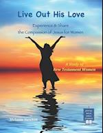 Live Out His Love