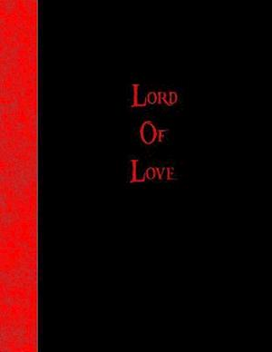 Bog, paperback Lord of Love af Ij Publishing LLC