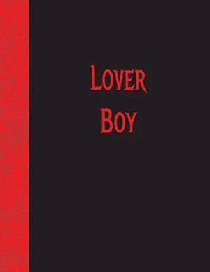 Bog, paperback Lover Boy af Ij Publishing LLC
