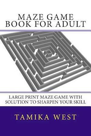 Bog, paperback Maze Game Book for Adult af Tamika West