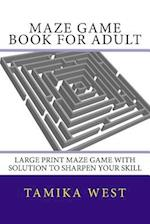Maze Game Book for Adult