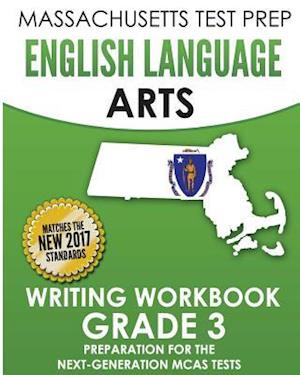 Bog, paperback Massachusetts Test Prep English Language Arts Writing Workbook Grade 3 af Test Master Press Massachusetts