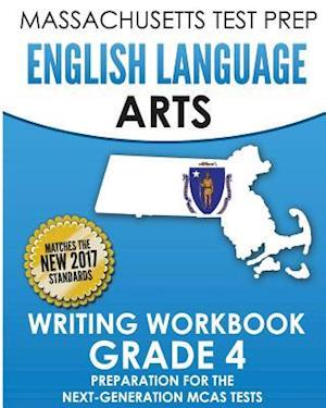 Bog, paperback Massachusetts Test Prep English Language Arts Writing Workbook Grade 4 af Test Master Press Massachusetts