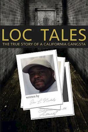Bog, paperback Loc Tales af Eric Nichols
