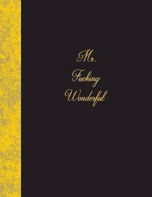 Bog, paperback Mr. Fucking Wonderful af Ij Publishing LLC