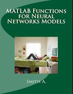 MATLAB Functions for Neural Networks Models af Smith A