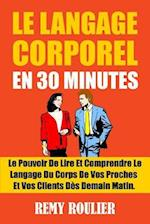 Le Langage Corporel En 30 Minutes