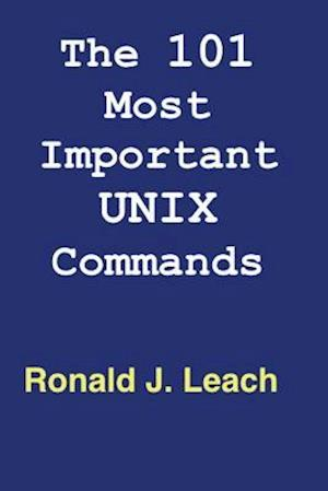 Bog, paperback The 101 Most Important Unix and Linux Commands af Ronald J. Leach