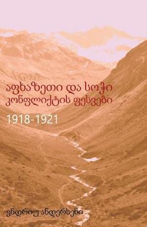 Bog, paperback Apkhazeti Da Sochi Konpliktis Pesvebi 1918-1921 af Andrew Andersen