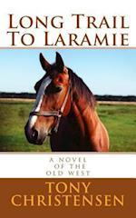 Long Trail to Laramie