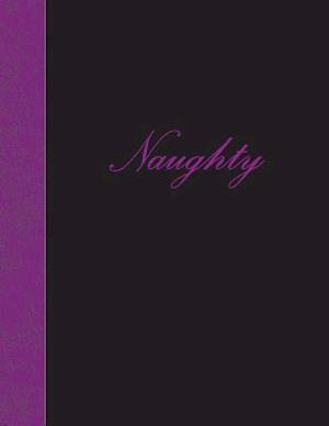 Bog, paperback Naughty af Ij Publishing LLC