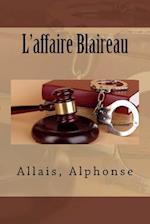 L'Affaire Blaireau af Allais Alphonse