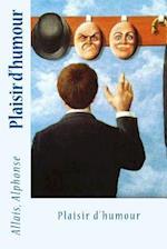 Plaisir D'Humour af Allais Alphonse