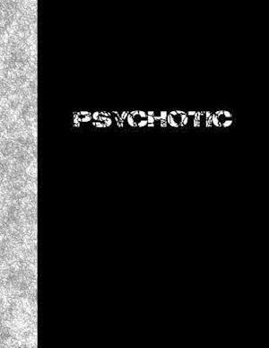Bog, paperback Psychotic af Ij Publishing LLC
