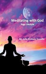 Meditating with God
