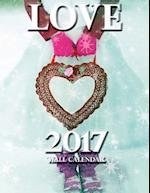 Love 2017 Wall Calendar (UK Edition)