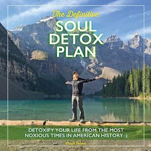 Bog, paperback The Definitive Soul Detox Plan af Chuck Parker