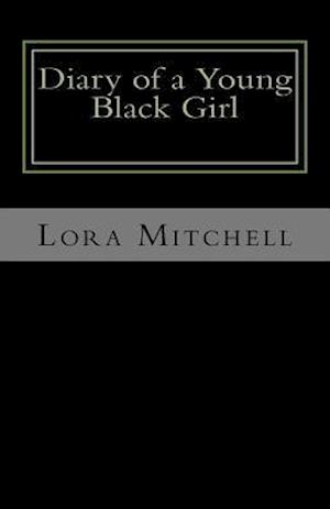 Bog, paperback Diary of a Young Black Girl af Lora Mitchell