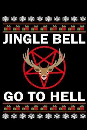 Bog, paperback Jingle Bell Go to Hell af Journals and More