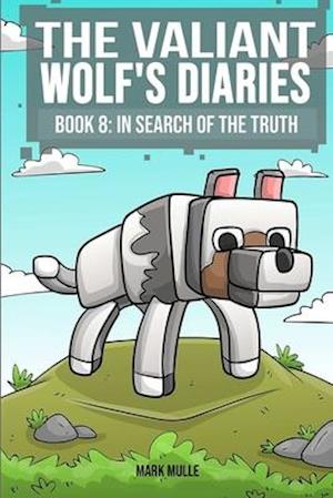 Bog, paperback The Valiant Wolf's Diaries (Book 8) af Mark Mulle