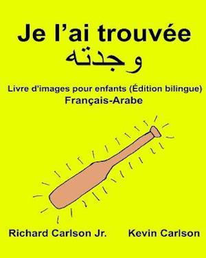 Bog, paperback Je L'Ai Trouvee af Richard Carlson Jr