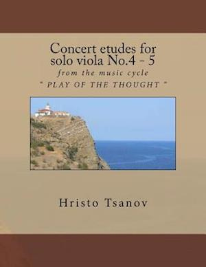 Bog, paperback Concert Etudes for Solo Viola No.4 - 5 af Dr Hristo Spasov Tsanov