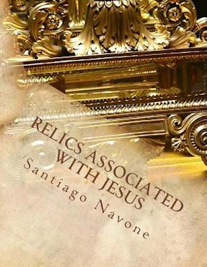 Relics Associated with Jesus
