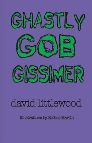 Bog, paperback Ghastly Gob Gissimer af David Littlewood
