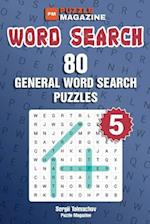Word Search - 80 General Word Search Puzzles (Volume 5)