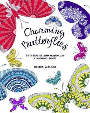 Bog, paperback Charming Butterflies (an Adult Coloring Book) af Ksenia Walker