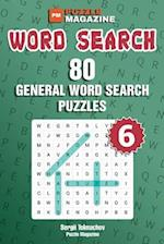 Word Search - 80 General Word Search Puzzles (Volume 6)