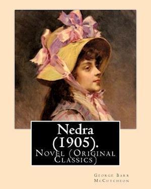 Bog, paperback Nedra (1905). by af Harrison Fisher, George Barr Mccutcheon
