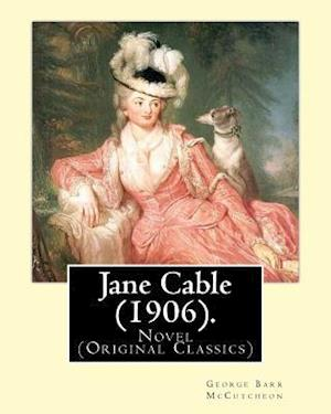Bog, paperback Jane Cable (1906).a Novel by af Harrison Fisher, George Barr Mccutcheon