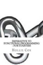 Imperative to Functional Programming