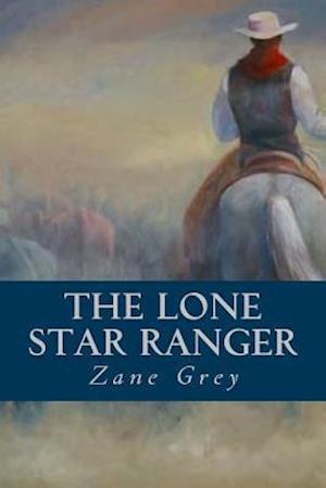 Bog, paperback The Lone Star Ranger af Zane Grey