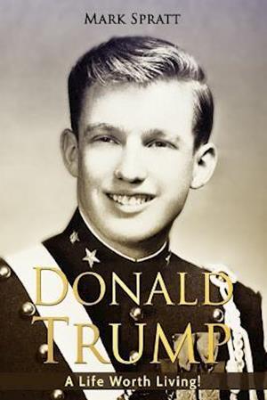 Bog, paperback Donald Trump af Mark Spratt