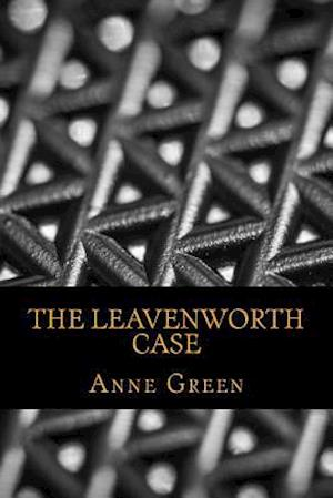 Bog, paperback The Leavenworth Case af Anne Katherine Green