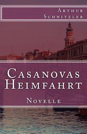 Bog, paperback Casanovas Heimfahrt af Arthur Schnitzler