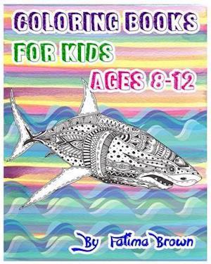 Bog, paperback Coloring Books for Kids Ages 8-12