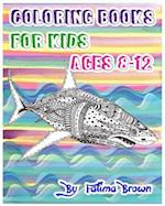 Coloring Books for Kids Ages 8-12