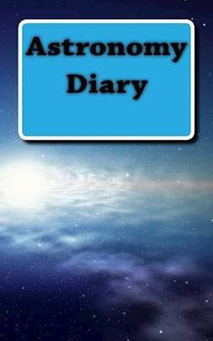 Bog, paperback Astronomy Diary af College Study Books